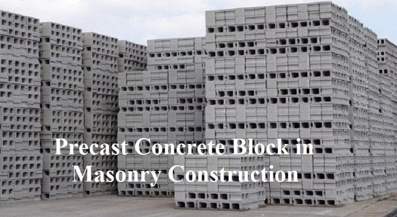 Precast Cement Concrete Blocks in Masonry Construction