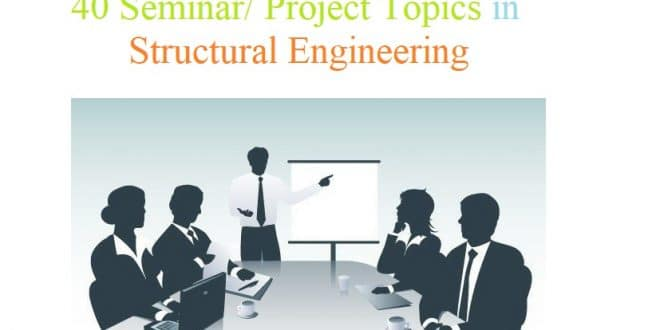 40 Seminar/Project Topics in Structural Engineering
