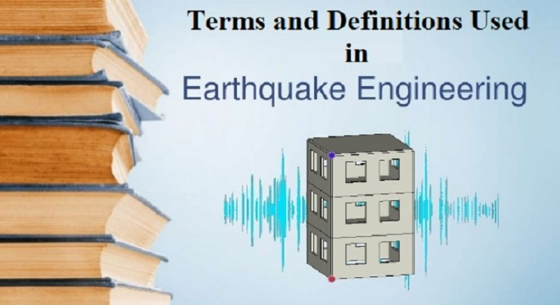 Terms and Definitions Used in Earthquake Engineering