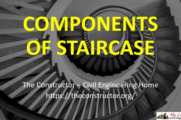 Various Components of Staircase and their Details