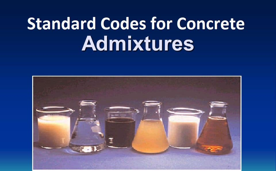 Standard Codes for Concrete Admixtures