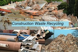 Construction Wastes: Types, Causes, and Recycling Strategies