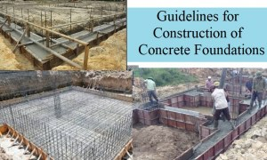 Guidelines for Construction of Concrete Foundations