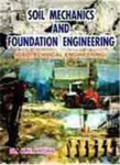 Soil Mechanics and Foundation Engineering- K R Arora