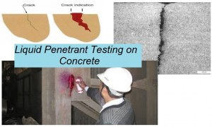 Liquid Penetrant Test on Concrete: Purpose, Procedure, and Applications