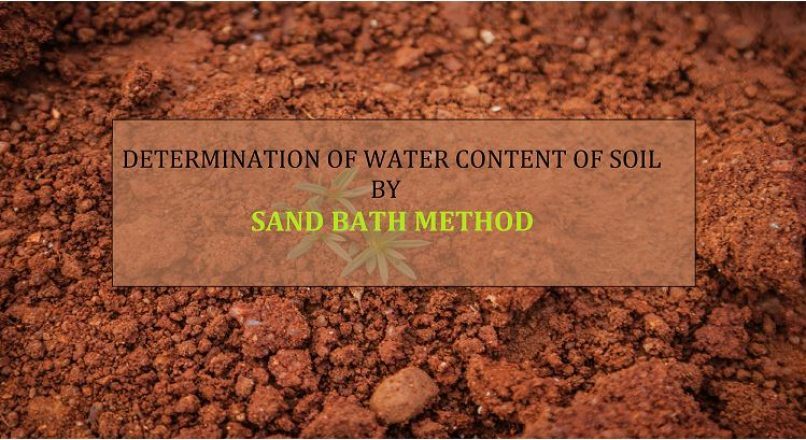 Determination of Water Content by Sand Bath Method