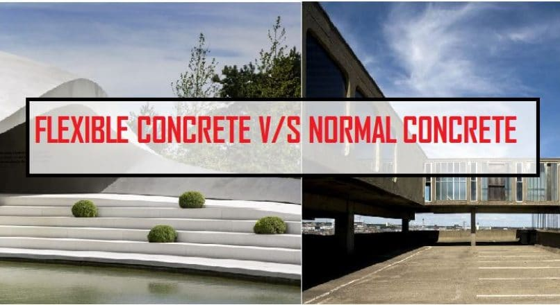 Difference between Flexible Concrete and Normal Concrete
