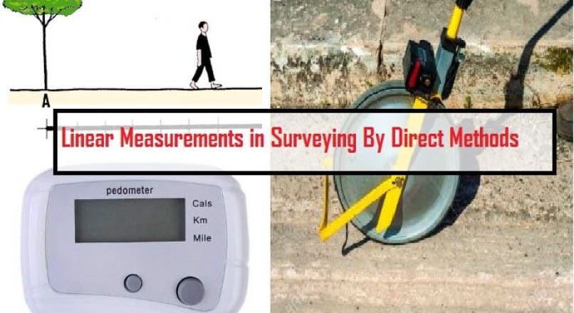 Linear Measurements in Surveying by Direct Method