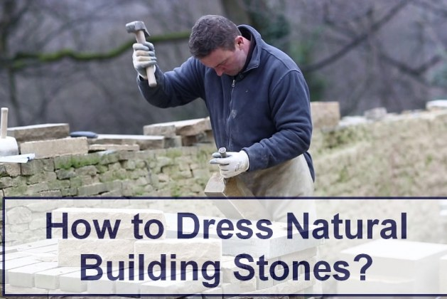 How to Dress Natural Building Stones? [PDF]