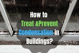 How to Treat & Prevent Condensation in Buildings? [PDF]