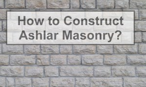 How to Construct Ashlar Masonry? [PDF]