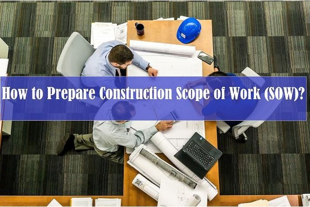 How to Prepare Scope of Work for Construction Projects? [PDF]