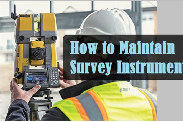 How to Maintain Survey Equipment used in Construction? [PDF]