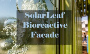 What is a SolarLeaf Bioreactive Façade? [PDF]